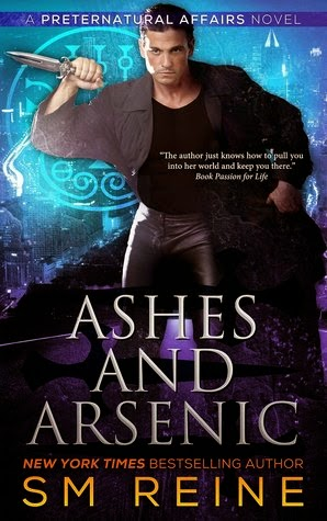 Ashes and Arsenic by S.M. Reine