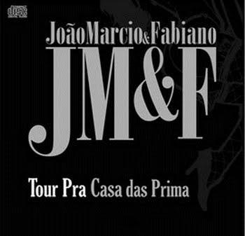 Download João Márcio e Fabiano Tour Pra Casa das Prima