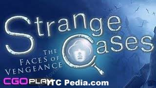 Strange Cases 4 The Faces of Vengeance