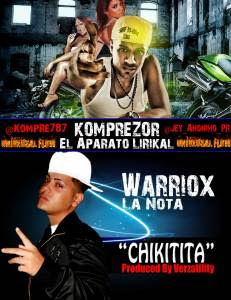 Komprezor Ft Warriox 'La Nota' – Chikitita