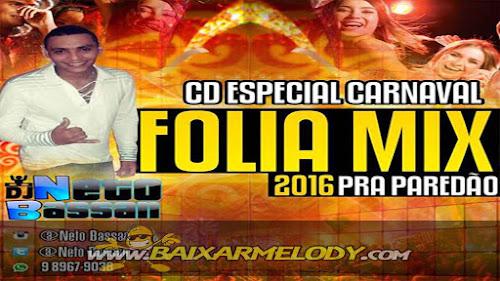 Cd Folia Mix Para Paredão Carnaval 2016 - Netobassan (Axé e Swingueira)