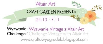 http://craftowyogrodek.blogspot.com/2014/10/wyzwanie-vintage-z-altair-art-vintage.html
