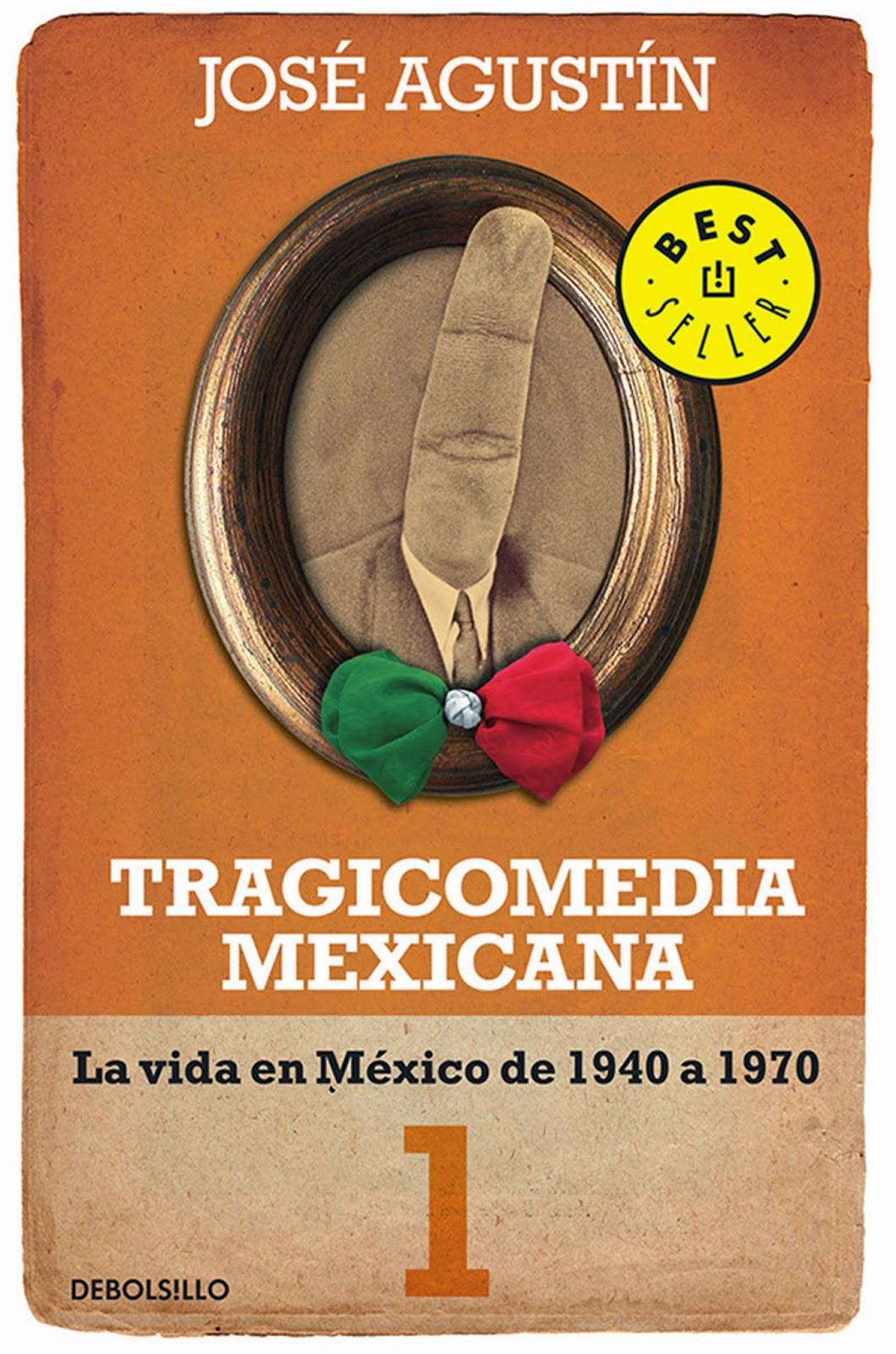 Tragicomedia Mexicana 1 - José Agustín