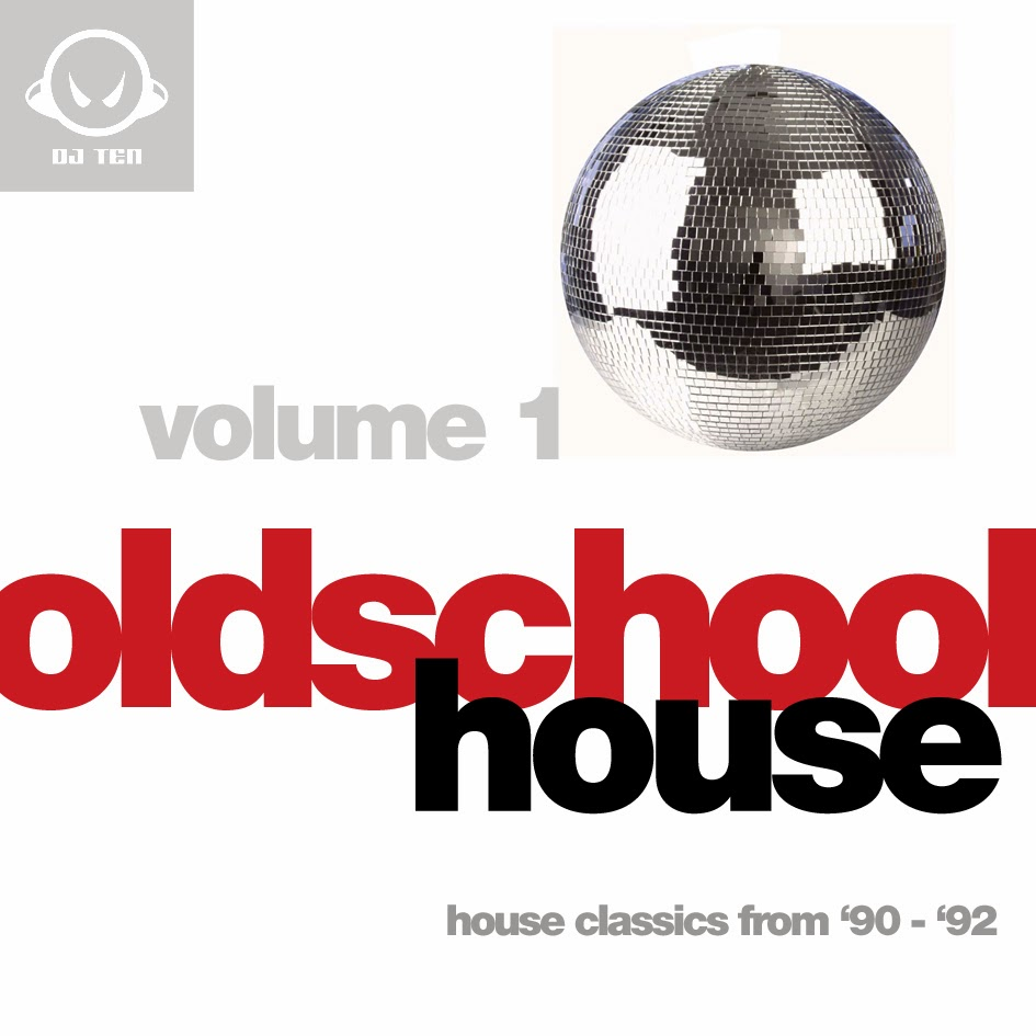 Dj ten 39 s old school blog bringing the past back to life for Classic house volume 1