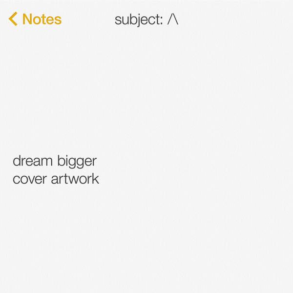 Axwell Λ Ingrosso - Dream Bigger (Instrumental) - Single Cover
