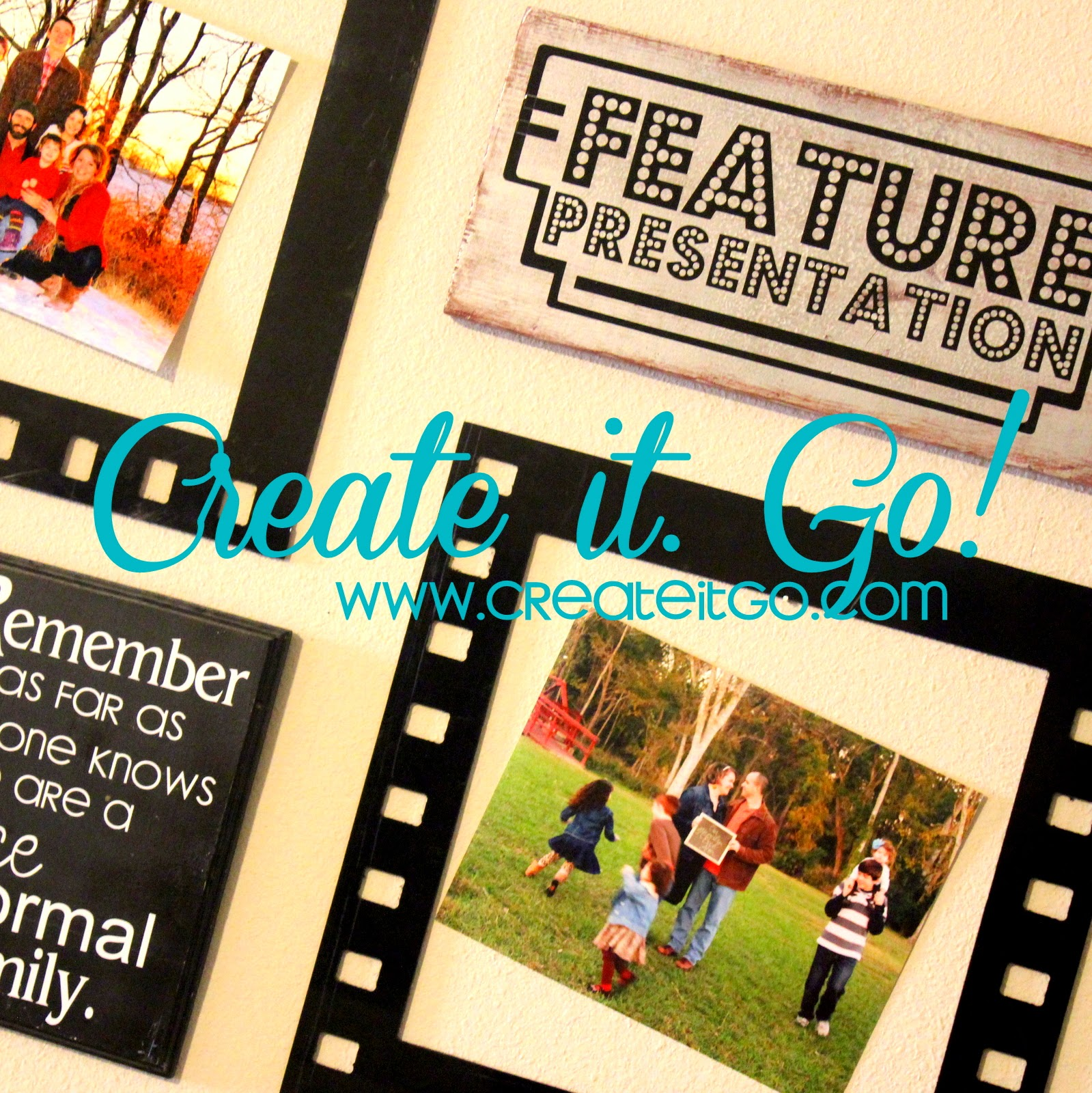 Family Feature Presentation Wall Art ~ Create it. Go!