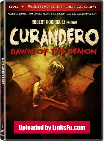 Curandero Dawn of the Demon 2013 DVDRip