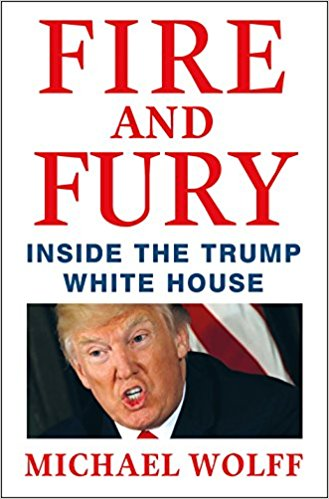 """Fire and Fury"":  Undoubtedly 2018 ""Best-Seller"""