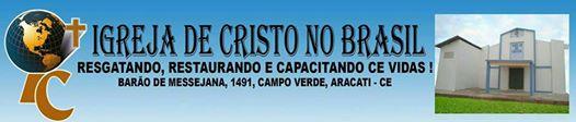 IGREJA DE CRISTO NO BRASIL EM ARACATI