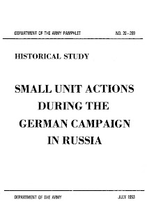 Small Unit Actions, During the German Campaign in Russia