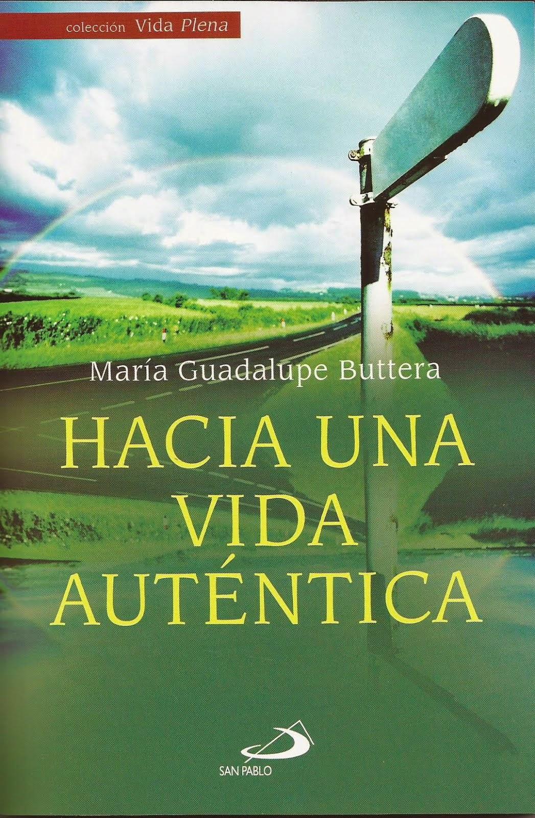 """Nuevo Libro """"Hacia Una Vida Auténtica"""""""