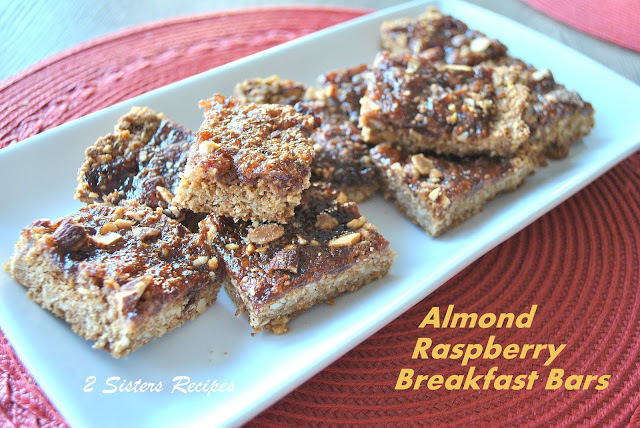Sisters Recipes... by Anna and Liz: Almond Raspberry Breakfast Bars