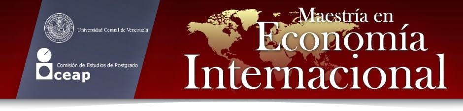 Maestría en Economía Internacional UCV