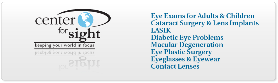 Eye Exam, Cataract & LASIK Surgery at Center for Sight Fall River