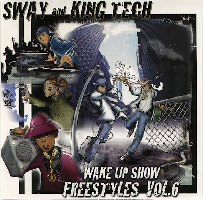 Sway & King Tech – Wake Up Show Freestyles Vol. 6 (CD) (2000) (320 kbps)