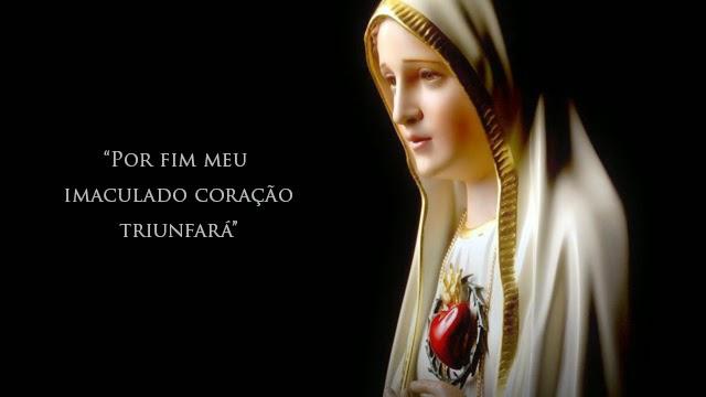 """Sob a proteção de Nossa Senhora:""""Meu Imaculado Coração Triunfará"""""""