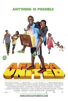 Watch Africa United 2010 Hollywood Movie Online | Africa United 2010 Hollywood Movie Poster