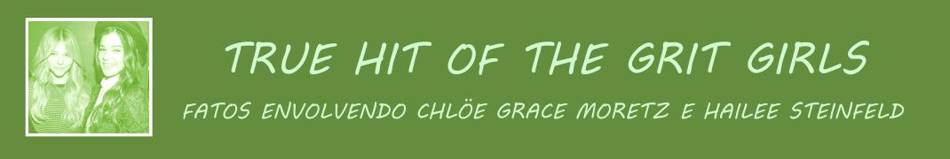 True Hit of The Grit Girls: Conexões entre Chloe Grace Moretz e Hailee Steinfeld