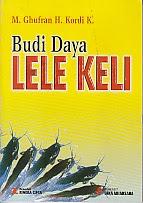 toko buku rahma: buku BUDI DAYA LELE KELI, pengarang ghufran h. koli k, penerbit rineka cipta