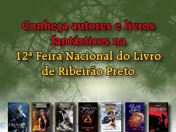 Evento fantástico na 12ª Feira Nacional do Livro de Ribeirão Preto