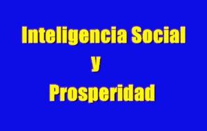 Inteligencia Social y Prosperidad