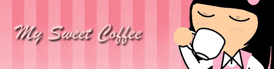 My Sweet Coffee