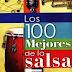2698.-  Los 100 Mayores Exitos de la Salsa