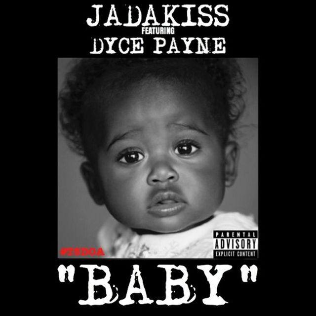 Jadakiss - Baby (Feat. Dyce Payne)