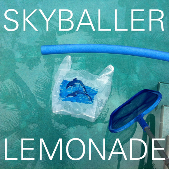 Lemonade - Skyballer
