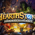 HearthStone - Maintenant disponible sur Android