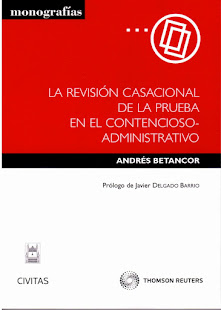 MI ULTIMO LIBRO: LA REVISION CASACIONAL DE LA PRUEBA EN EL CONTENCIOSO-ADMINISTRATIVO