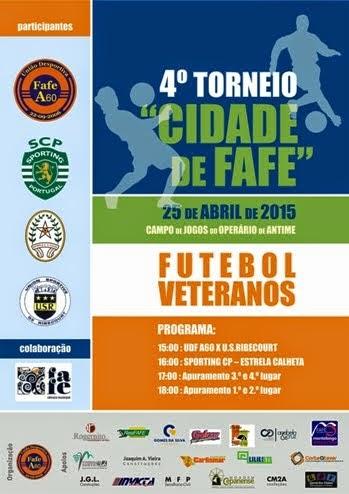 IV Torneio Cidade de Fafe (Futebol 11 - Veteranos)