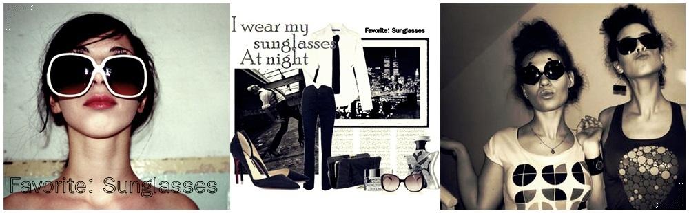 Favorite: Sunglasses