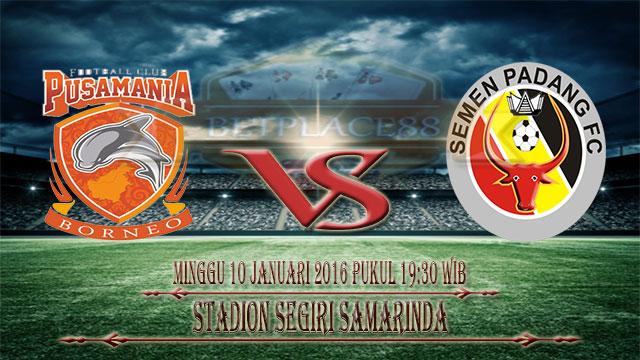 Pusamania Borneo FC vs Semen Padang Piala Jenderal Sudirman 2016