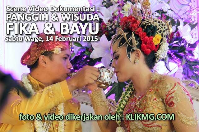 Panggih Wisuda Pengantin FIKA & BAYU - Sabtu Wage, 14 Februari 2015, Klikmg Video Shooting Purwokerto