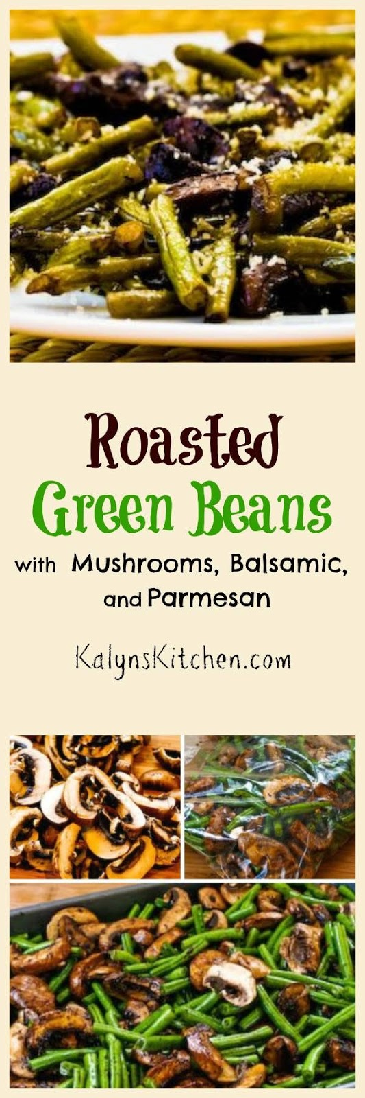 Kalyn's Kitchen®: Roasted Green Beans with Mushrooms ...