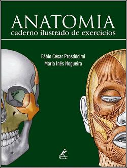 Anatomia - Caderno Ilustrado de Exercícios