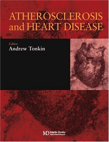 Atherosclerosis and Heart Disease PDF