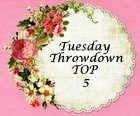 I made the Top 5 at Tuesday Throwdown ! (January 2012)