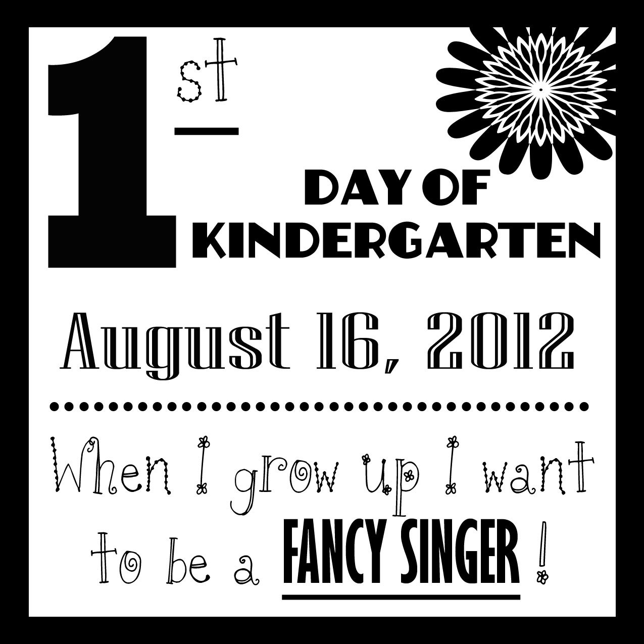 First Day Of Kindergarten Sign Here's her lovely little sign!