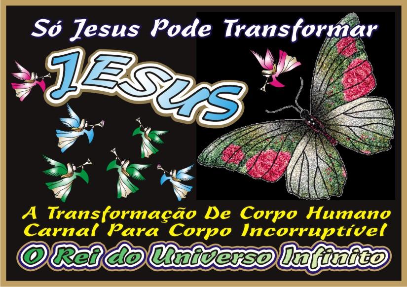 Só Jesus Pode Transformar