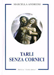 """Il mio Libro """"Tarli senza Cornici"""""""