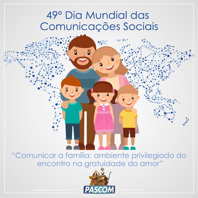 MENSAGEM DA SUA SANTIDADE O PAPA FRANCISCO, 49º DIA MUNDIAL DAS COMUNICAÇÕES SOCIAIS, 17 DE MAIO DE 2015
