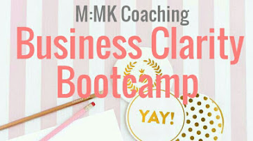 M|MK Coaching Business Clarity Bootcamp