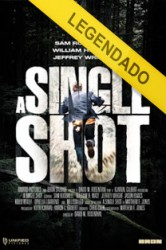 Assistir A Single Shot Online – Filme Legendado