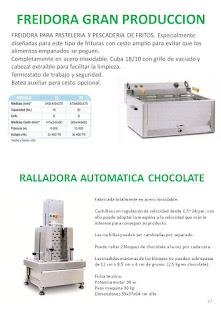 freidoras gran produccion, ralladora/virutera automatica chocolate.