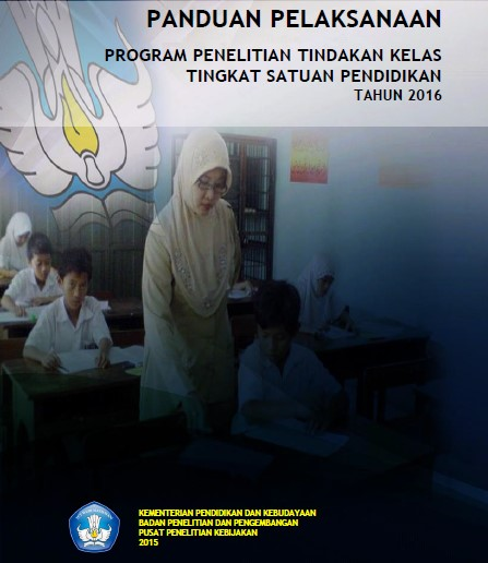 Juknis Program Bantuan PTK (Penelitian Tindakan Kelas) Tahun 2016