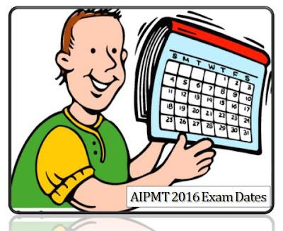 AIPMT 2016 Important Dates