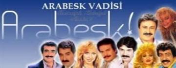 ARABESK VADİSİ