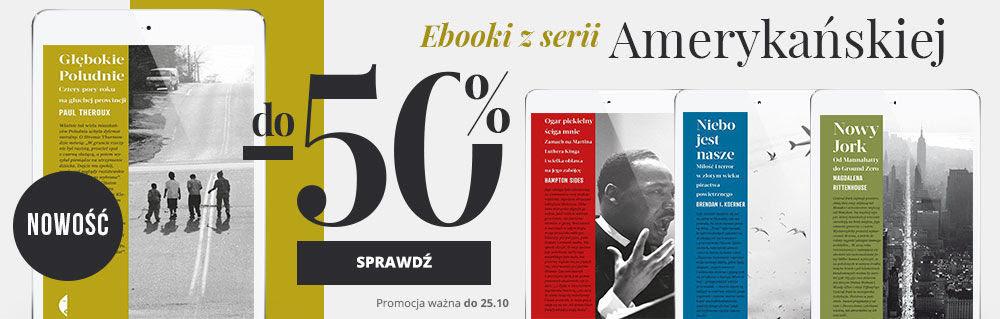 Ebooki z serii Amerykańskiej wydane przez Wydawnictwo Czarne do -50% taniej! NIE PRZEGAP!
